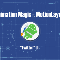 Magic With MotionLayout
